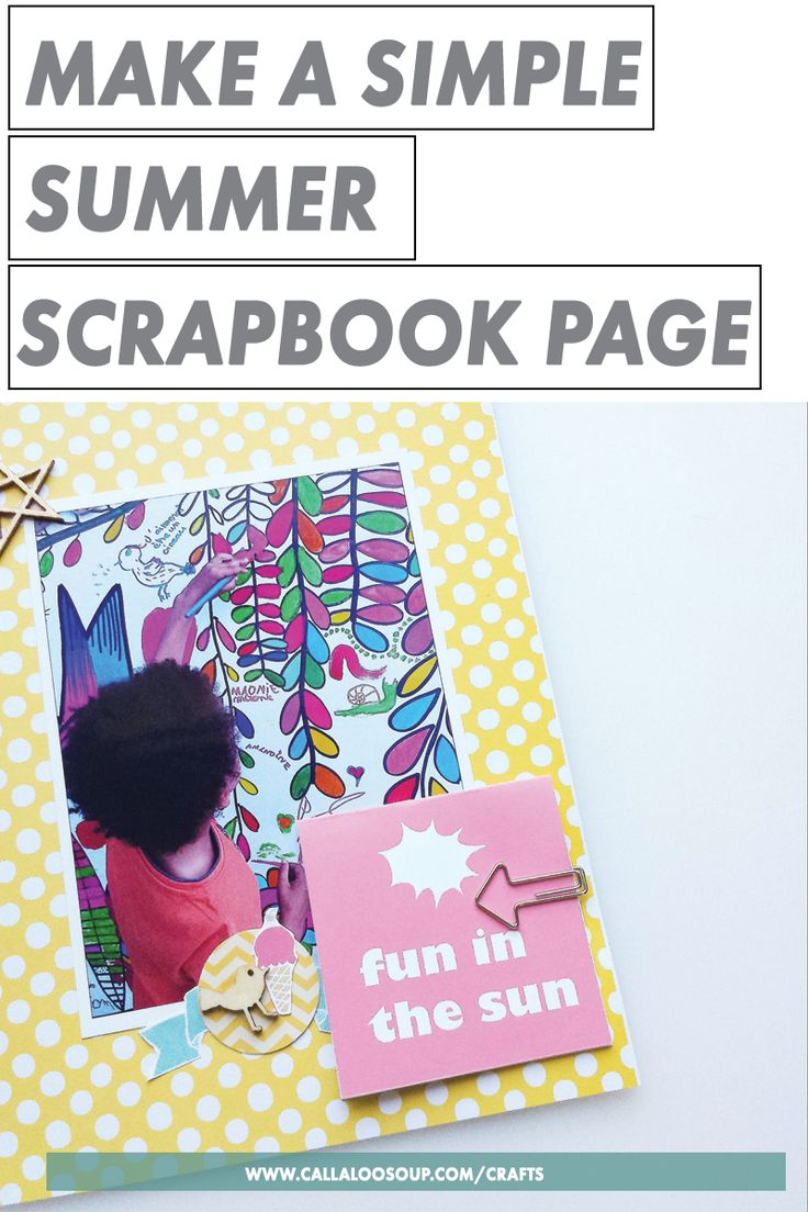 How to make scrapbook simple - Four Simple Summer Scrapbook Layouts