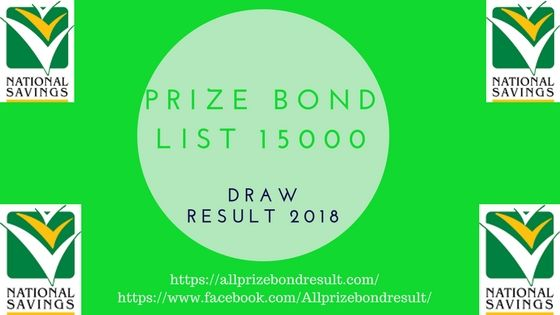 [Updated]Prize Bond List 15000 Draw Result 2018 Check Online