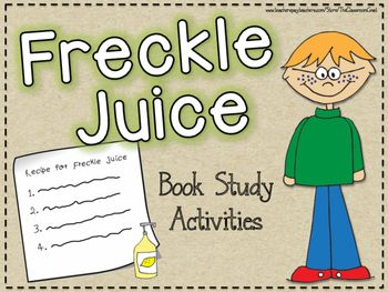 FREEBIE Freckle Juice book study with comprehension activities. Includes character traits, text to self connections, central theme, compare and contrast, and understanding a character's actions.