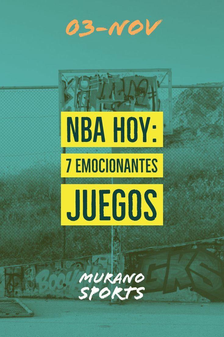 NBA HOY 7 JUEGOS EMOCIONANTES Nba hoy, Nba, Emocionante