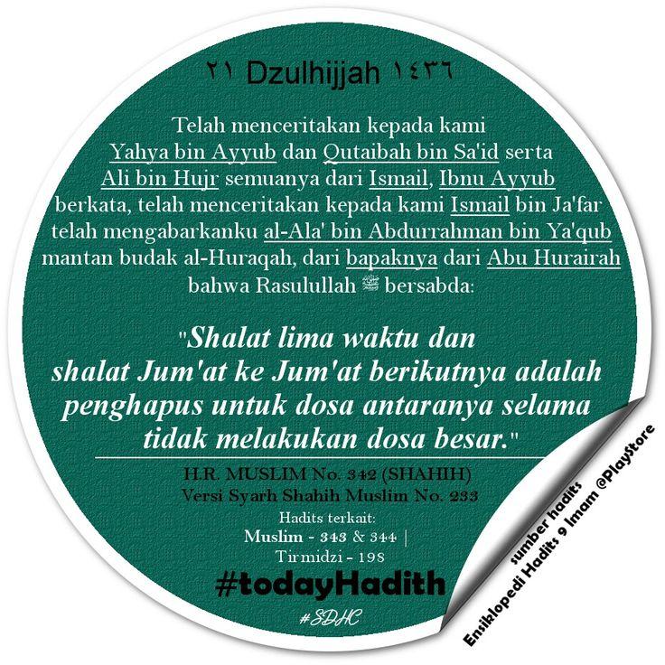Bismillah   #TodayHadith #hadisshahih #Muslim342 #hadits_hari_ini #21Dzulhijjah1436H #hijriahdate #hijriahcalendar #shalat #sharingiscaring #dakwah #muslim #life #sunnah #ISLAM #pictoftheday #latepost