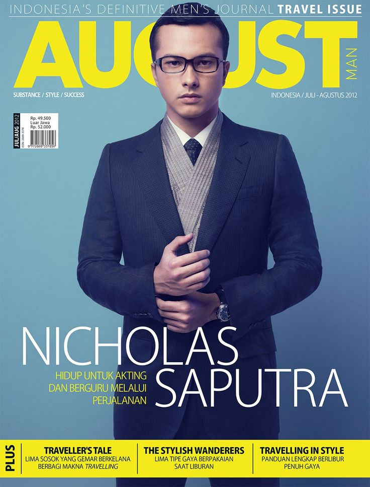Nicholas Saputra for August Man