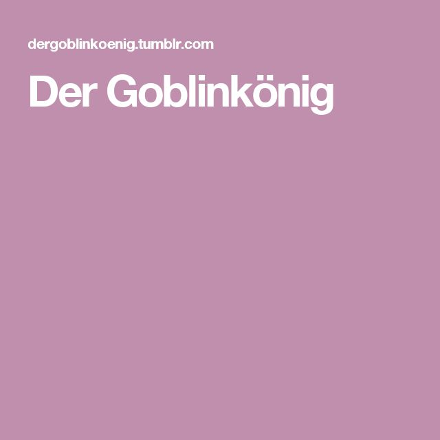 Der Goblinkönig