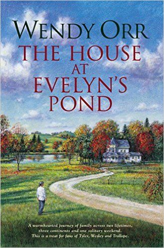The House at Evelyn's Pond eBook: Wendy Orr: Amazon.com.au: Kindle Store