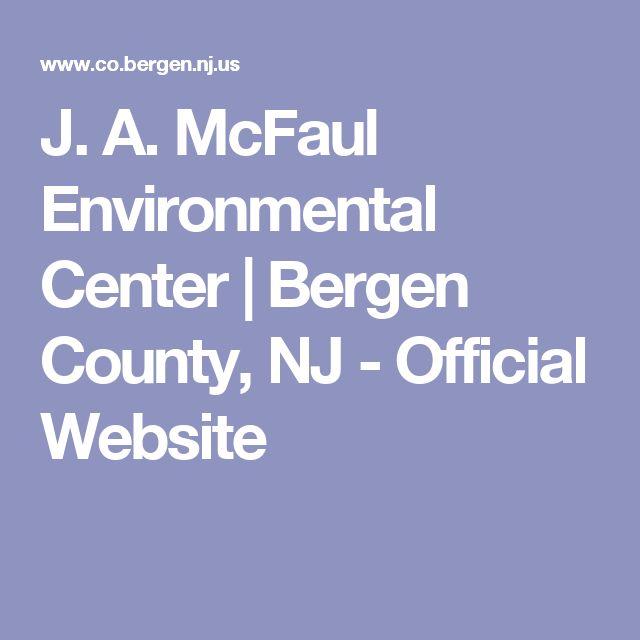 J. A. McFaul Environmental Center   Bergen County, NJ - Official Website