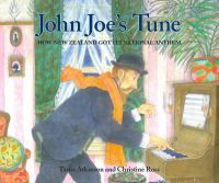Cover image for John Joe's tune : how New Zealand got its national anthem