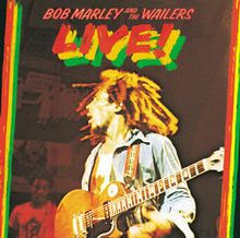 Bob Marley and The Wailers - Live! (recorded 18 July and 19 July 1975 at the Lyceum Theatre in London) LP