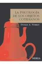 la psicologia de los objetos cotidianos (4ª ed.)-donald a. norman-9788415042013