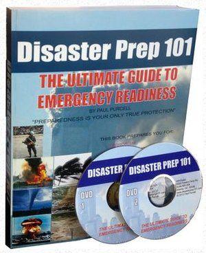 Disaster Prep 101 - The Ultimate Guide to Emergency Preparedness - www.DisasterPrep101.com