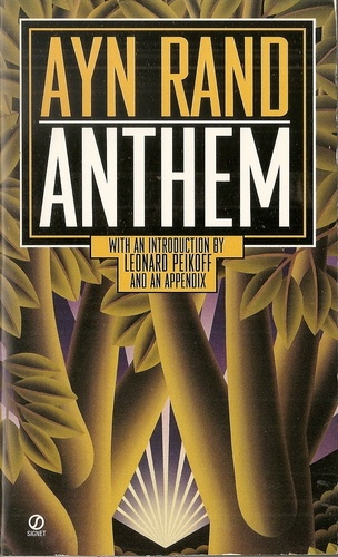 The benefits of a free individualistic society in ayn rands book anthem