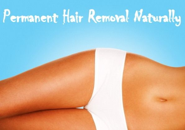 Natural Permanent Hair Removal Home Remedies