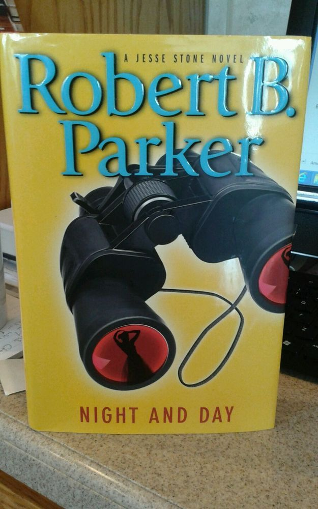 A Jesse Stone Novel:Night and Day by Robert B. Parker (2009,Hardcover) Very Good