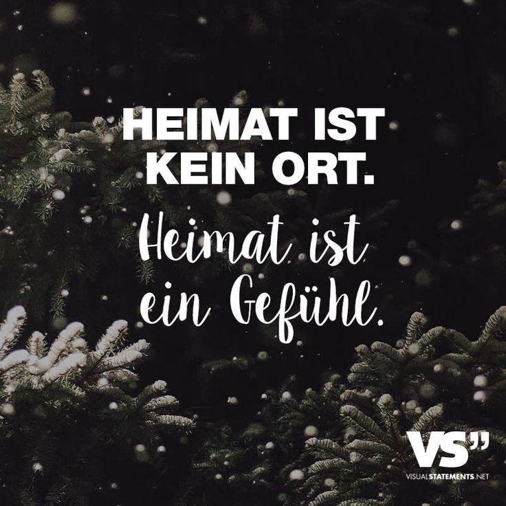Visual Statements®️ Heimat ist kein Ort. Heimat ist ein Gefühl. Sprüche / Zitate / Quotes / Leben / Freundschaft / Beziehung / Liebe / Familie / tiefgründig / lustig / schön / nachdenken