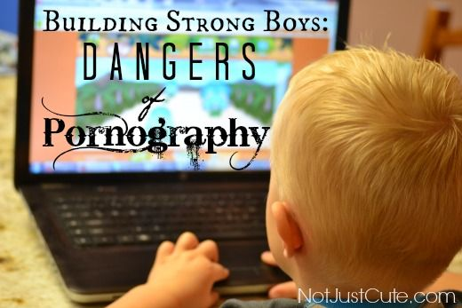 The average porn user starts at age 11.  In a 4G / high-speed internet world, we have to get a head start at protecting our sons. > Building Strong Boys: The Dangers of Pornography {from Not Just Cute}