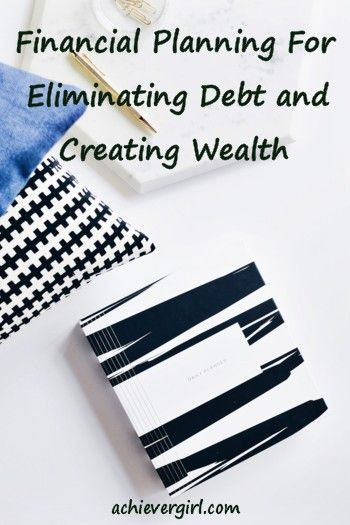 Financial planning for eliminating debt and creating wealth. Yes everyone can use a financial plan