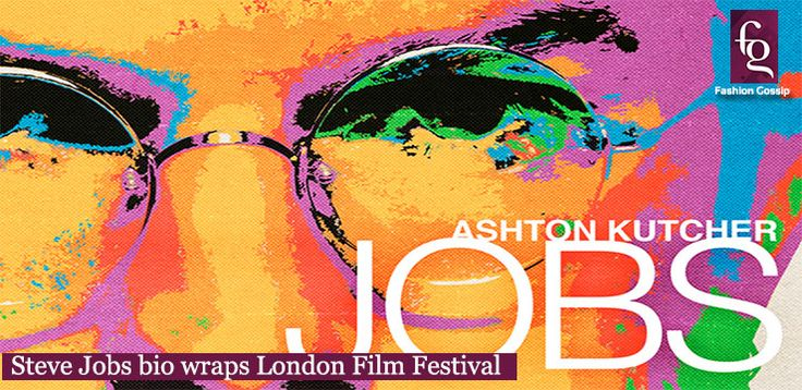Steve Jobs bio wraps London Film Festival | Fashion Gossip