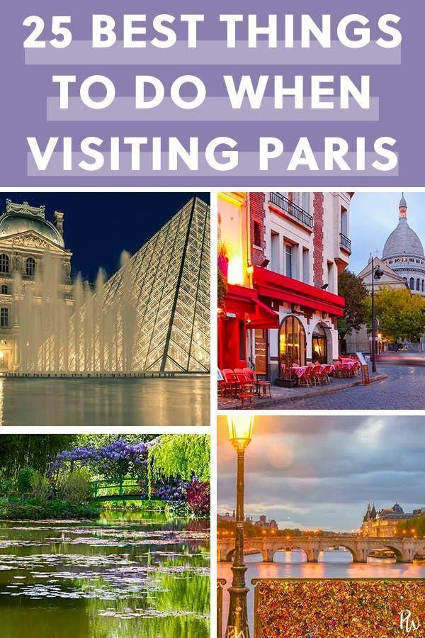 25 Things You Must Do When Visiting Paris Visit Paris Paris
