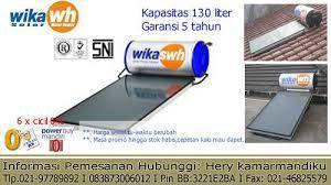 081311111057 / 02186908408 Service Wika Swh Jakarta Barat.Memiliki Wika Swh ibaratnya seperti memiliki mobil,motor & peralatan elektronik lainnya yang membutuhkan perawatan secara berkala agar performanya lebih maksimal dan meminimalisasi kerusakan.Menyebalkan bukan?jika musim hujan datang udara dingin menyerang dan kita baru pulang kerja sangat lelah segera ingin mandi air hangat tetapi mendadak Wika Swh kita rusak.Info lanjut Cv.Citra Champion Jl.Raya Kapin.No.25 Jakarta Timur.