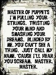 Master of Puppets -Metallica | sayings and quotes, lyrics ...