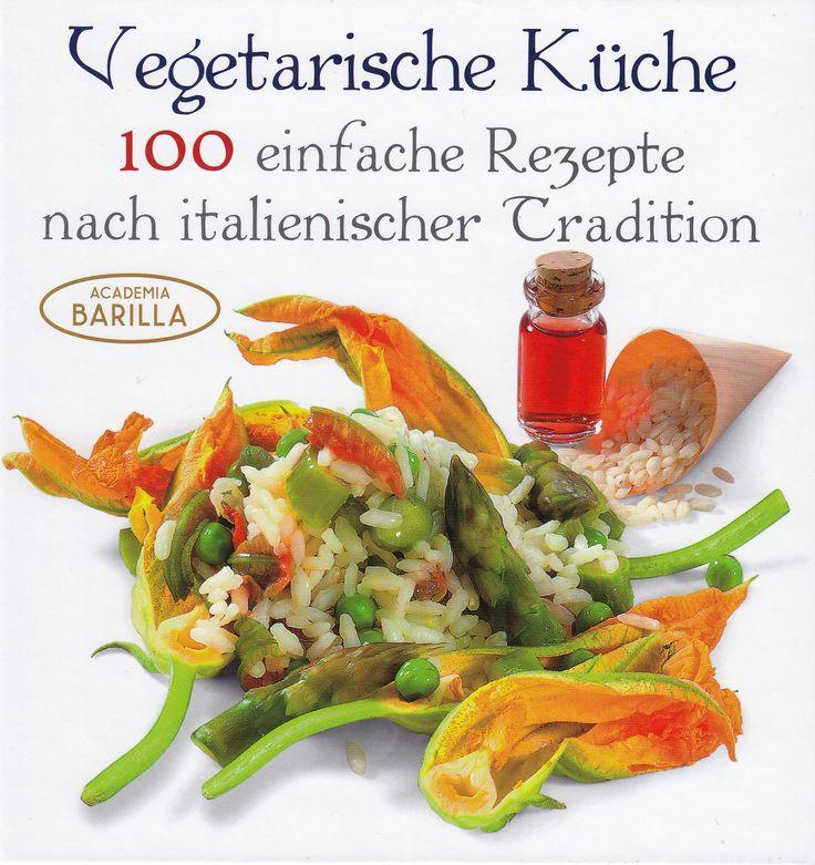 The 8 best Mediterrane Küche images on Pinterest   Rezepte, Italy ...