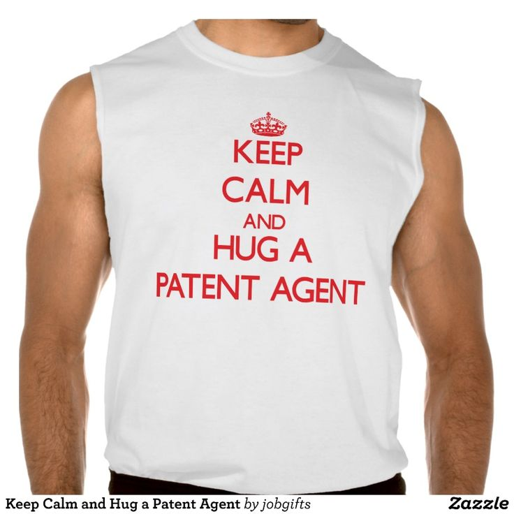 Keep Calm and Hug a Patent Agent Sleeveless T-shirt Tank Tops