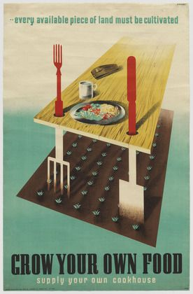 Abram Games. Grow Your Own Food. 1942 (I have a postcard of this near both my kitchen & back door)
