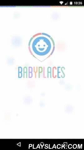 BabyPlaces  Android App - playslack.com ,  Mit BabyPlaces findest du kostenlos die besten kinderfreundlichen Orte in deiner Nähe! Ob nächstgelegener Wickelplatz, fähiger Kinderarzt oder schöner Spielplatz - die Kartenübersicht, unsere Listenansicht und die Bewertungen anderer Eltern weisen dir den Weg!Places für alle Lebenslagen!BabyPlaces zeigt Eltern Orte, die helfen mit dem Baby entspannt unterwegs zu sein – angefangen bei kinderfreundlichen Cafés über die schönsten Spielplätze bis hin zu…