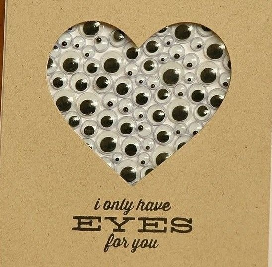 Cute Card Idea! Cut Out A Heart Shape And Place It Over Googly Eyes!