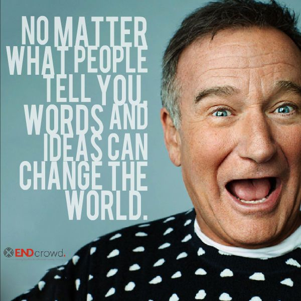 Thanks for the laughter Robin Williams. You will be missed dearly by so many people.
