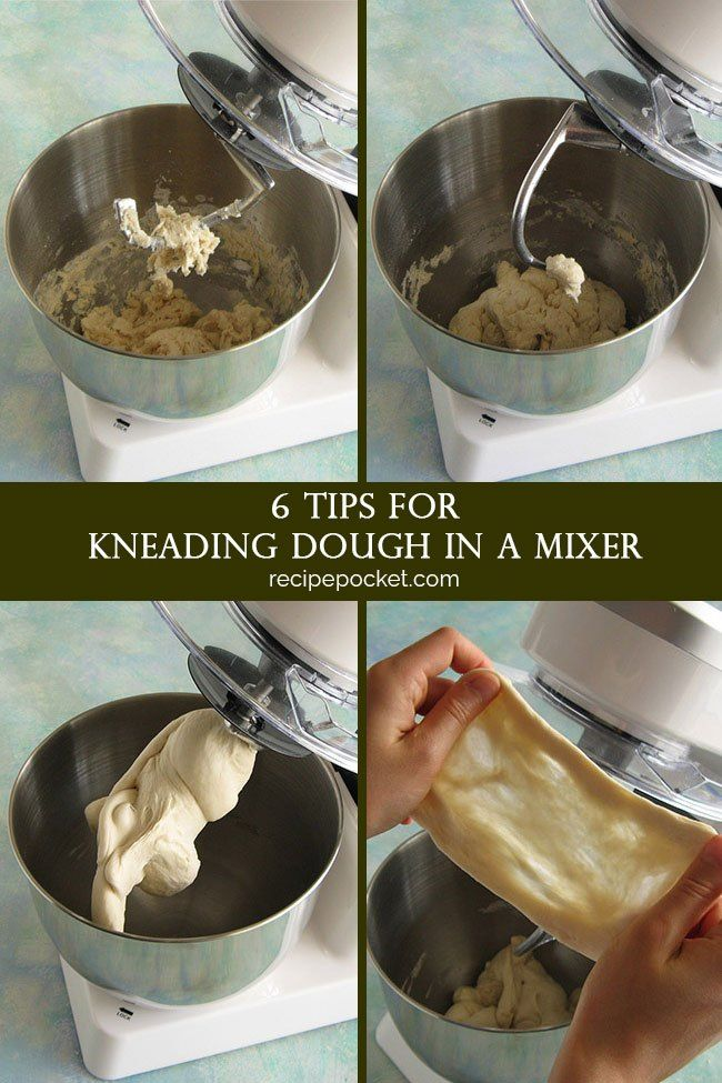 6 Tips For Kneading Dough In A Mixer Kneading Dough Kitchen Aid