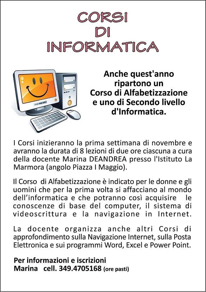 Ultima settimana di ottobre inizio Corsi d'informatica: - Alfabetizzazione di Base - Secondo livello - PowerPoint