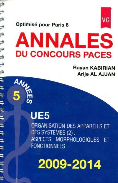 Annales du concours Paces UE 5, 2009-2014