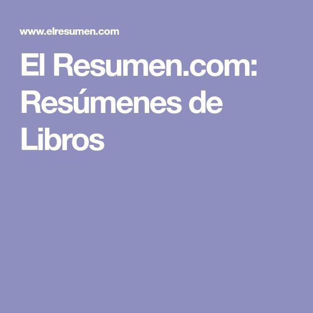 El Resumen.com: Resúmenes de Libros