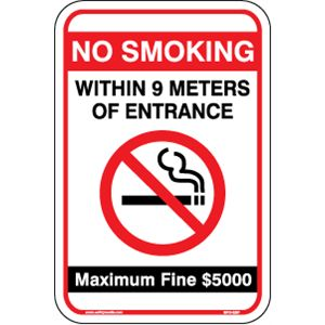 "NO SMOKING WITHIN 9M OF ENTRANCE $5000 FINE 12"" x 18"" ALUMINUM"