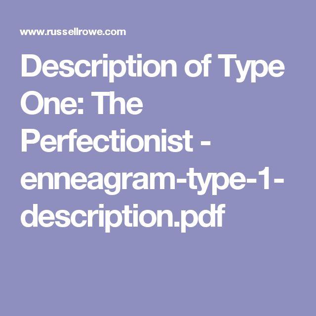 Description of Type One: The Perfectionist - enneagram-type-1-description.pdf