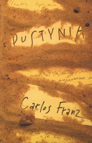 Carlos Franz - Pustynia
