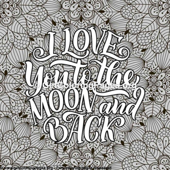 Love Lettering I Love You To The Moon And Back Coloring Pages Love Coloring Pages Moon Coloring Pages Words Coloring Book