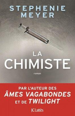 Découvrez La Chimiste de Stephenie Meyer sur Booknode, la communauté du livre