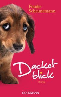 Lesendes Katzenpersonal: [Rezension] Frauke Scheunemann - Dackelblick (Band...
