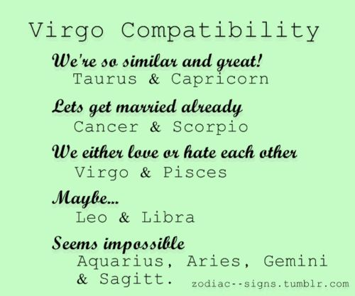 ahaha too bad 4 of my best friends are aquarius aries gemini and sagittarius and I really am not too close with any taurus or capricorns.  I still have Virgo tendencies but I'm also very un-virgo in a lot of ways.