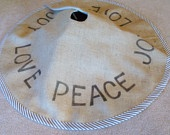 PEACE, LOVE, JOY burlap Christmas Tree Skirt with vintage button edging. $54.00, via Etsy.