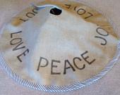 PEACE, LOVE, JOY burlap Christmas Tree Skirt with vintage button edging. $54.00, via Etsy.