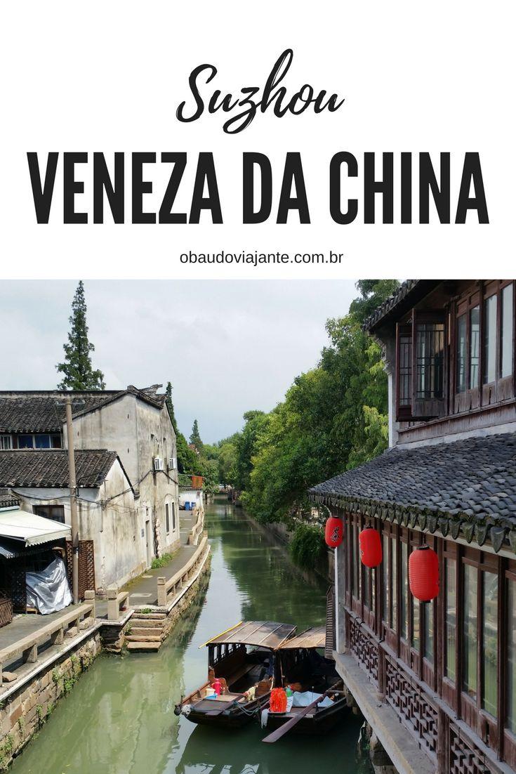 Suzhou é uma das cidades chinesas mais românticas e lindas. Cortada por vários canais, e lar de alguns dos jardins mais bonitos da China