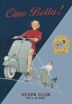 Vintage Italian Posters ~ #Italian #vintage #posters ~ Vespa - Ciao Bella - Vintage Style Italian Poster Prints