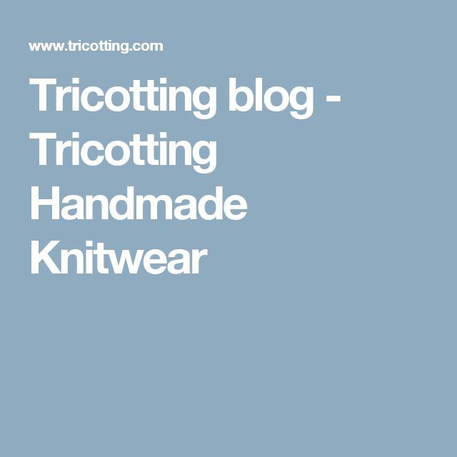 Tricotting blog - Tricotting Handmade Knitwear