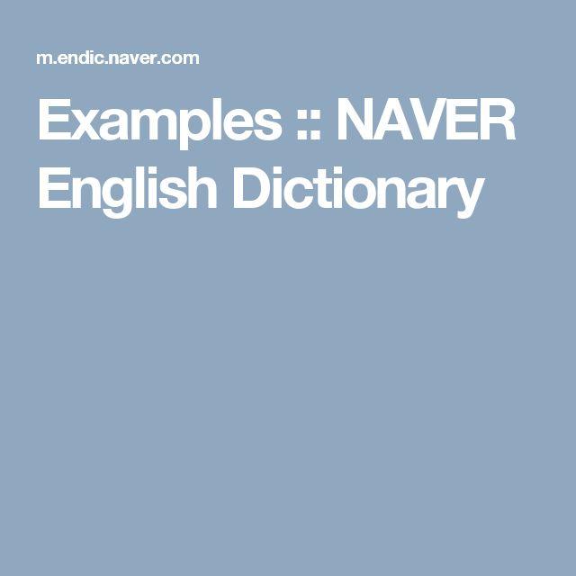 Examples :: NAVER English Dictionary