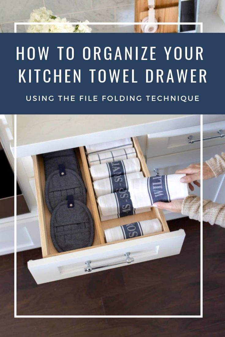 How To File Fold Towels How To Organize Your Kitchen Junk Drawer