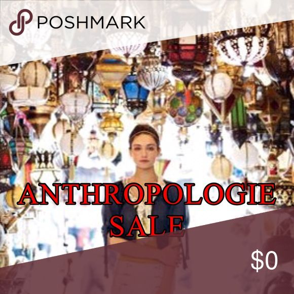 Anthropologie Sale I just applied Big markdowns on all of my Anthropologie Apparel ❤️ Happy Poshing Anthropologie Dresses