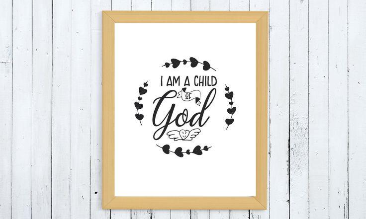 I am a child of God printable, digital printable, child of God print, typography printable, nursery printable, Christian printable, print by ThePrintableCorner on Etsy