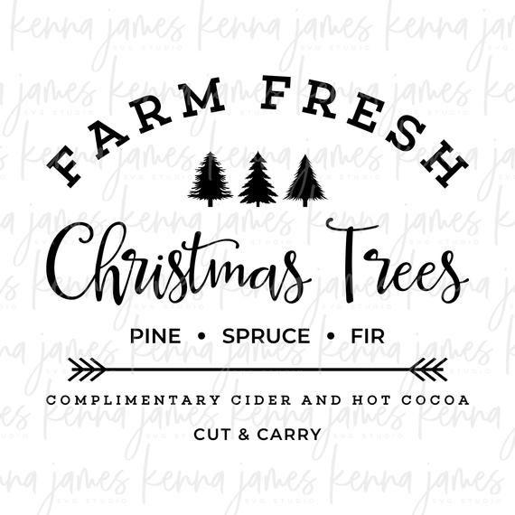 Farm Fresh Christmas Trees Svg.Farm Fresh Christmas Trees Svg Farm Fresh Svg Christmas